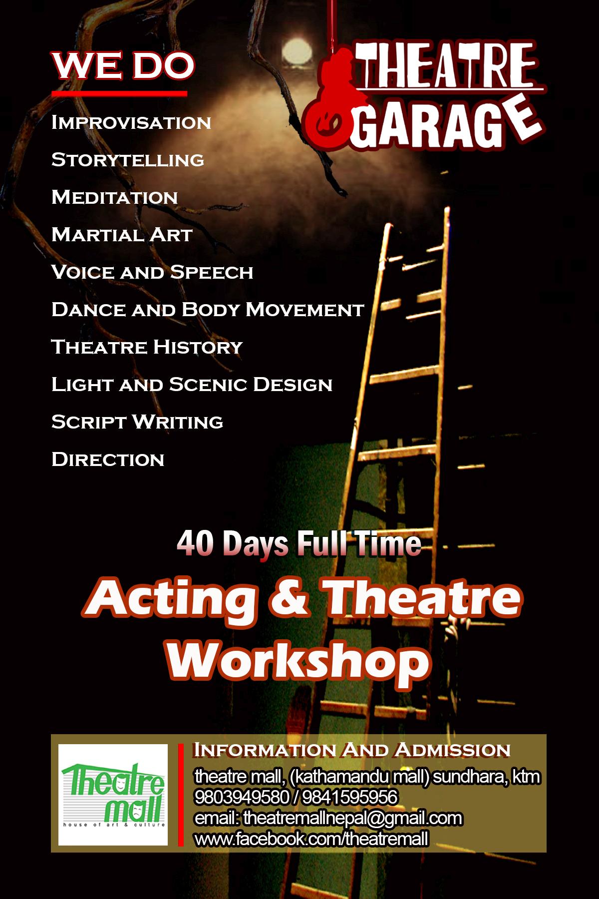 <p>Theatre Garage : Acting & Theatre Workshop</p>