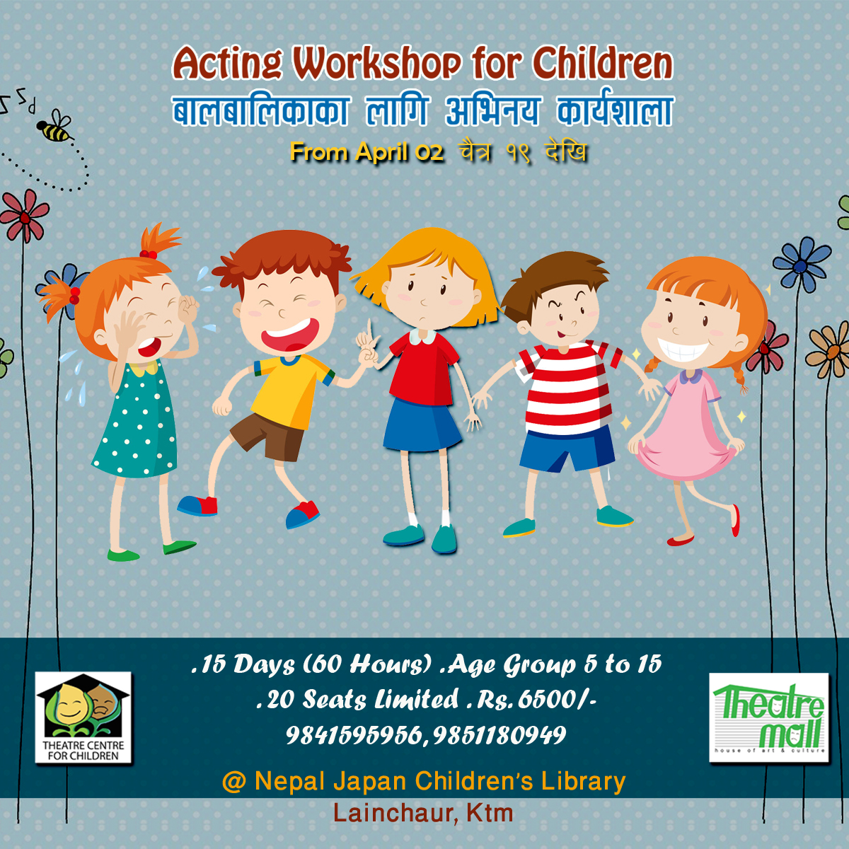 <p>From April 2 : 4th Acting Workshop For Children<br></p>